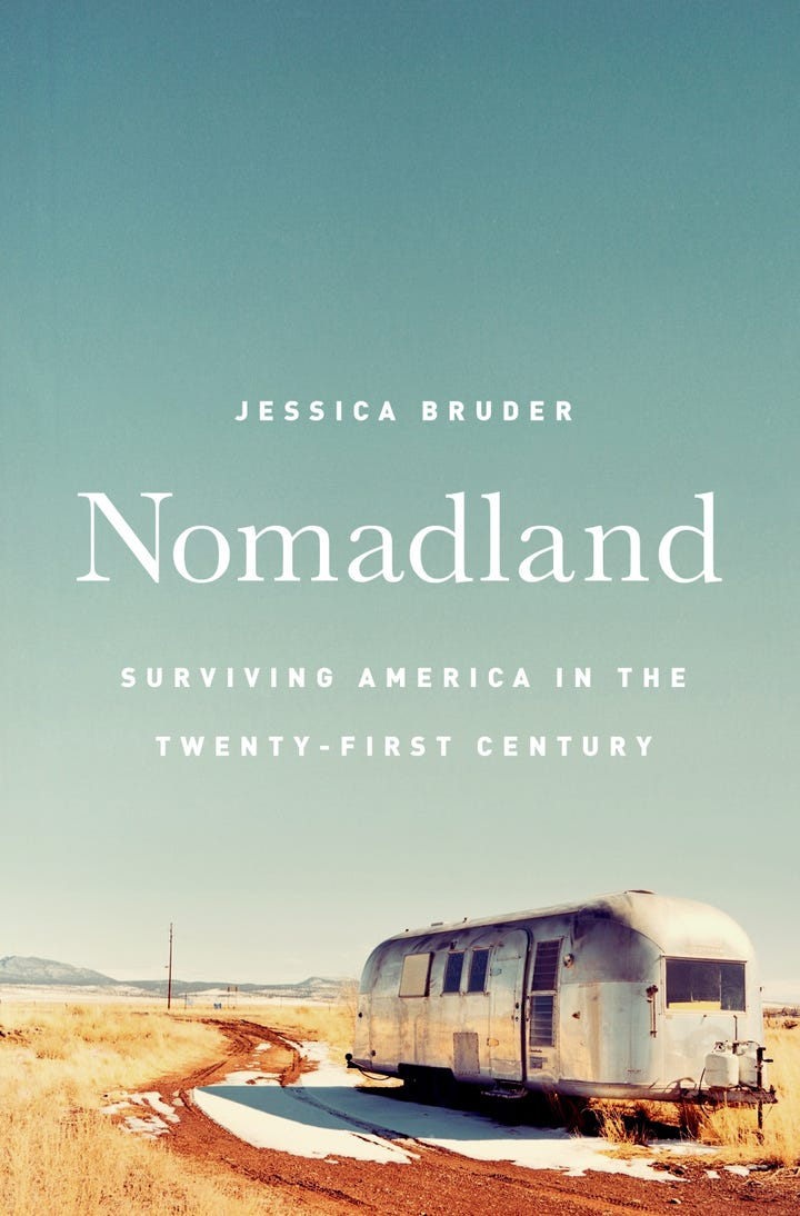 Nomadland surviving america in the twenty first century by jessica bruder out september 26
