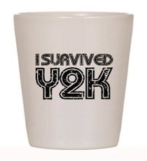 i_survived_y2k_shot_glass