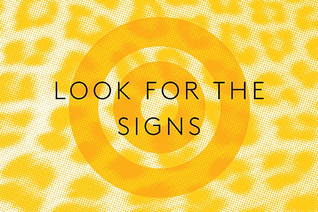 look for the signs