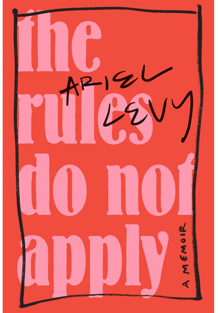 Best memoirs of all time must read books 2018 the rules do not apply ariel levy 2017 themes writing womanhood monogamy thirst for adventure solutioingenieria Image collections