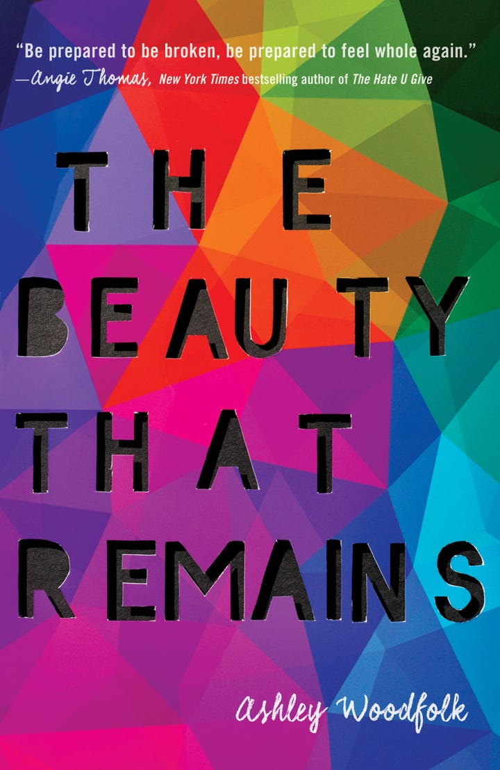 The Beauty That Remains Ashley Woodfolk