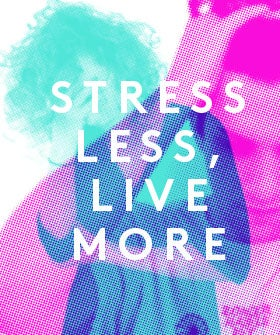 11 Expert Tips To Beat Stress In 5 Minutes Or Less — Really!