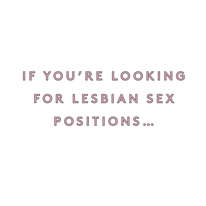 Lesbian Sex Position Guide