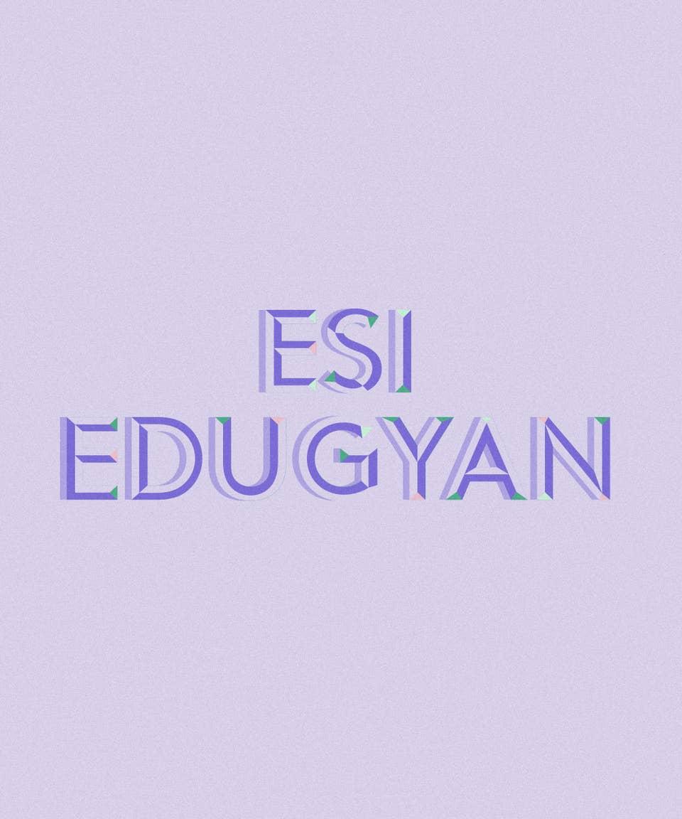 Graphic of the name Esi Edugyan